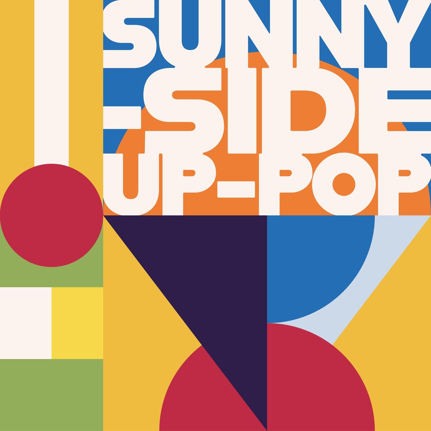 Sunny Side Up Pop