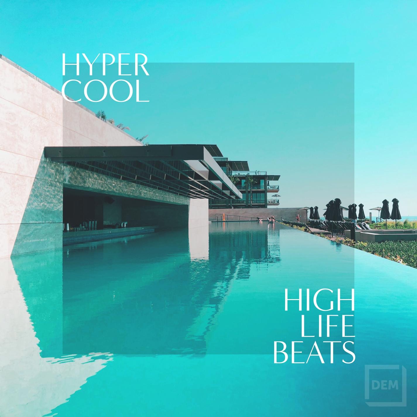 Hyper Cool High Life Beats 2