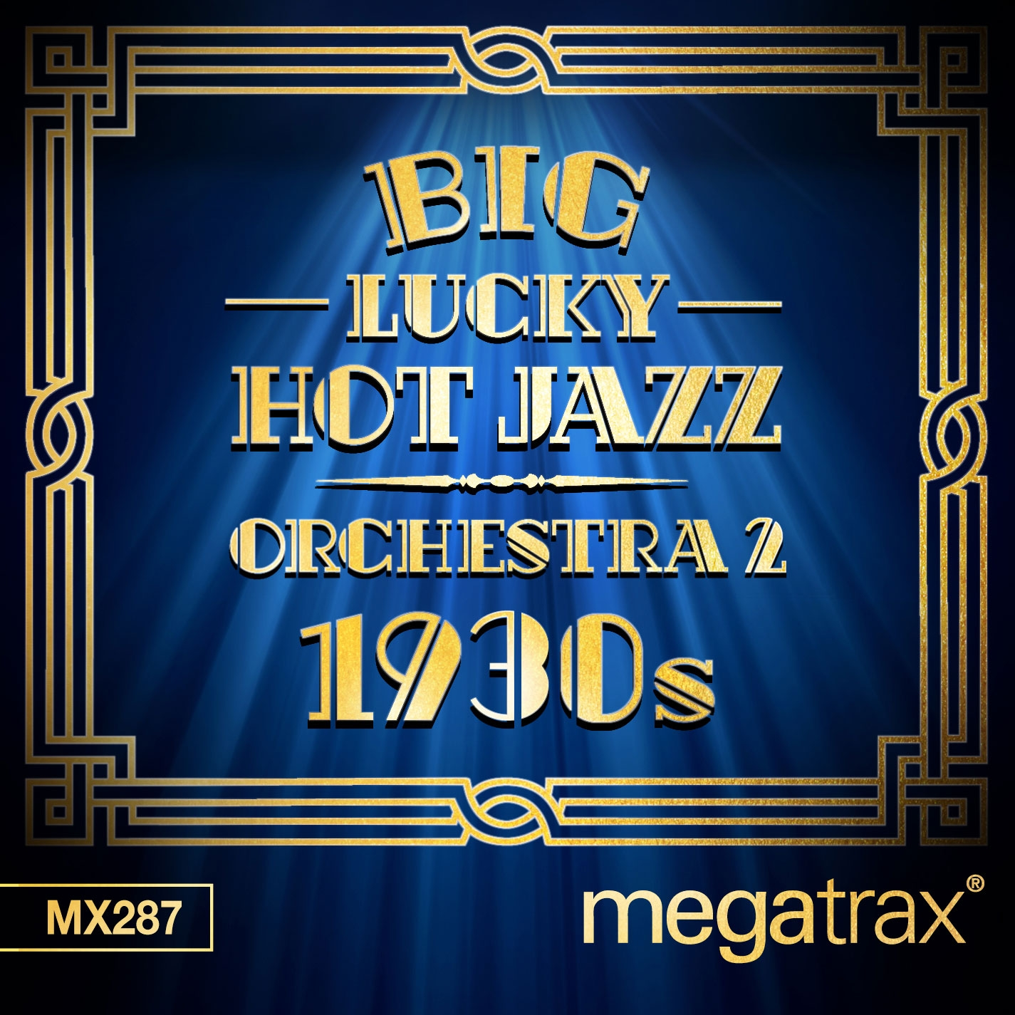 Big Lucky Hot Jazz Orchestra 2: 1930s