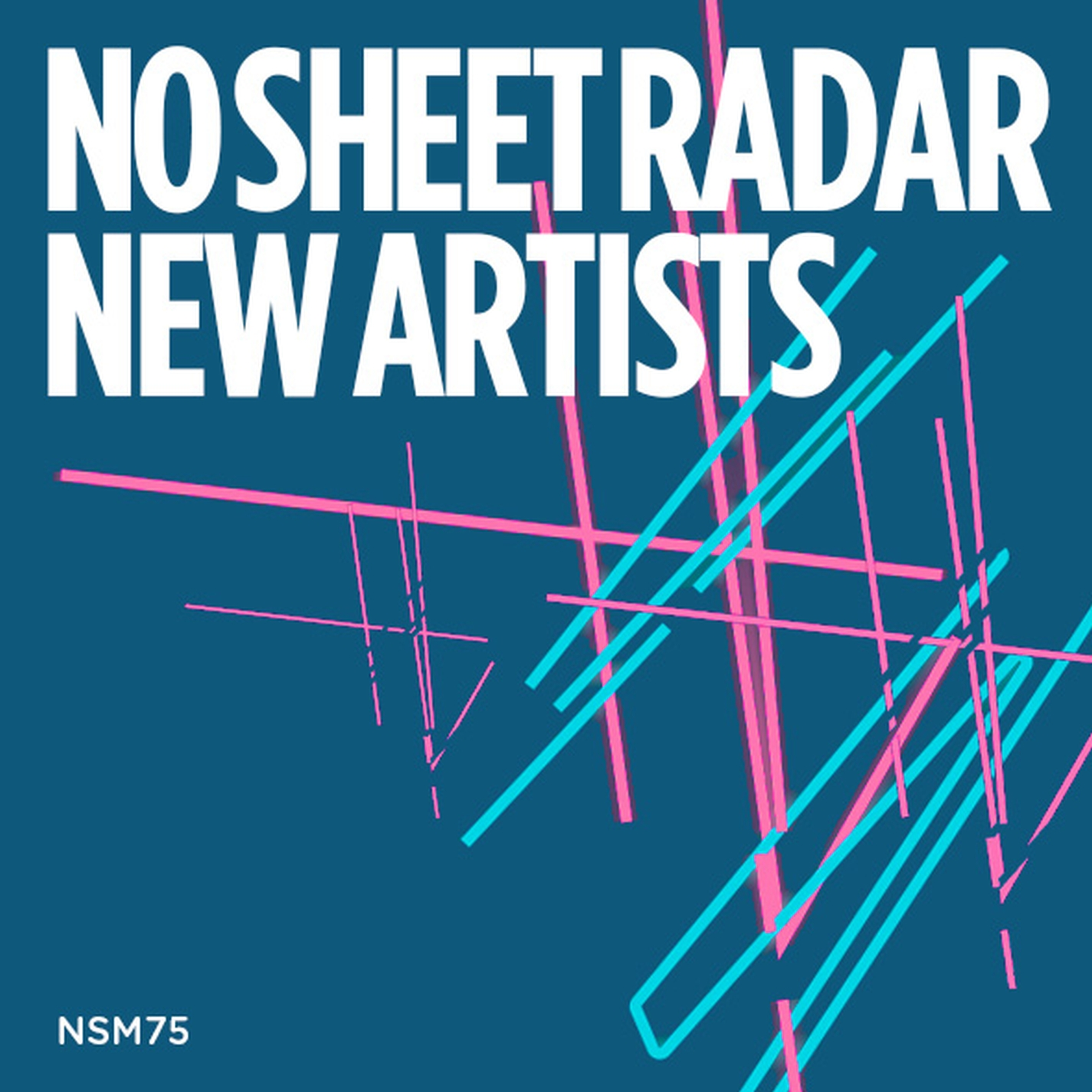 No Sheet Radar New Artists
