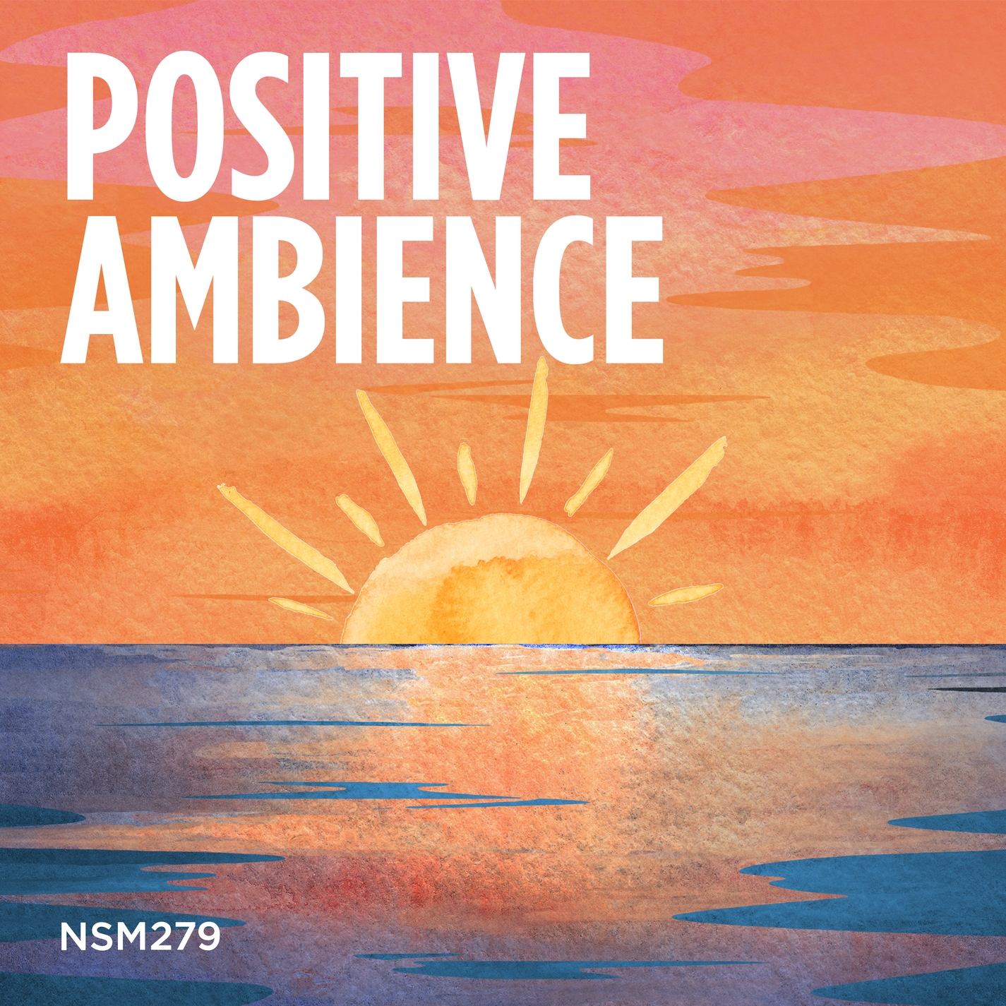 Positive Ambience