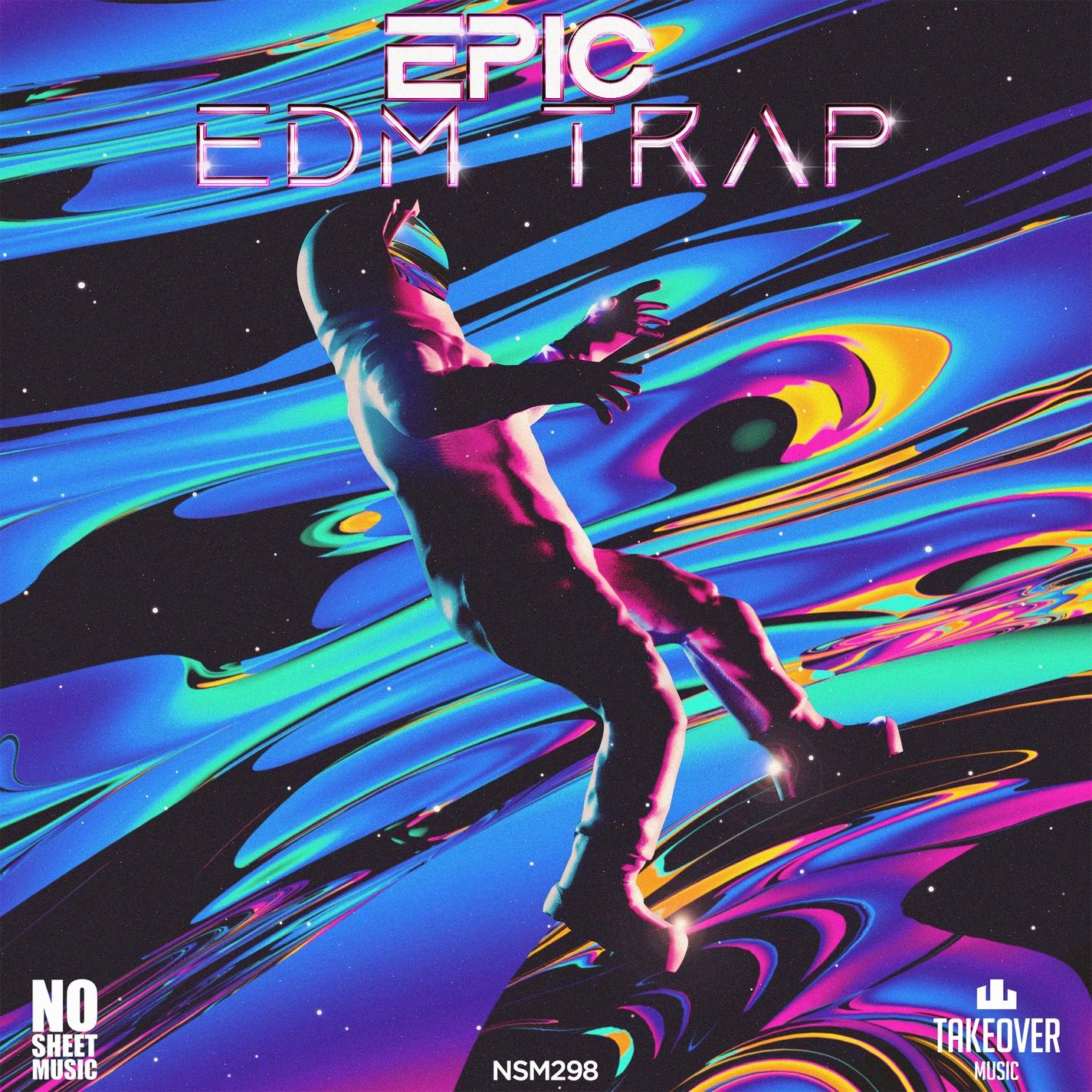 Epic EDM Trap