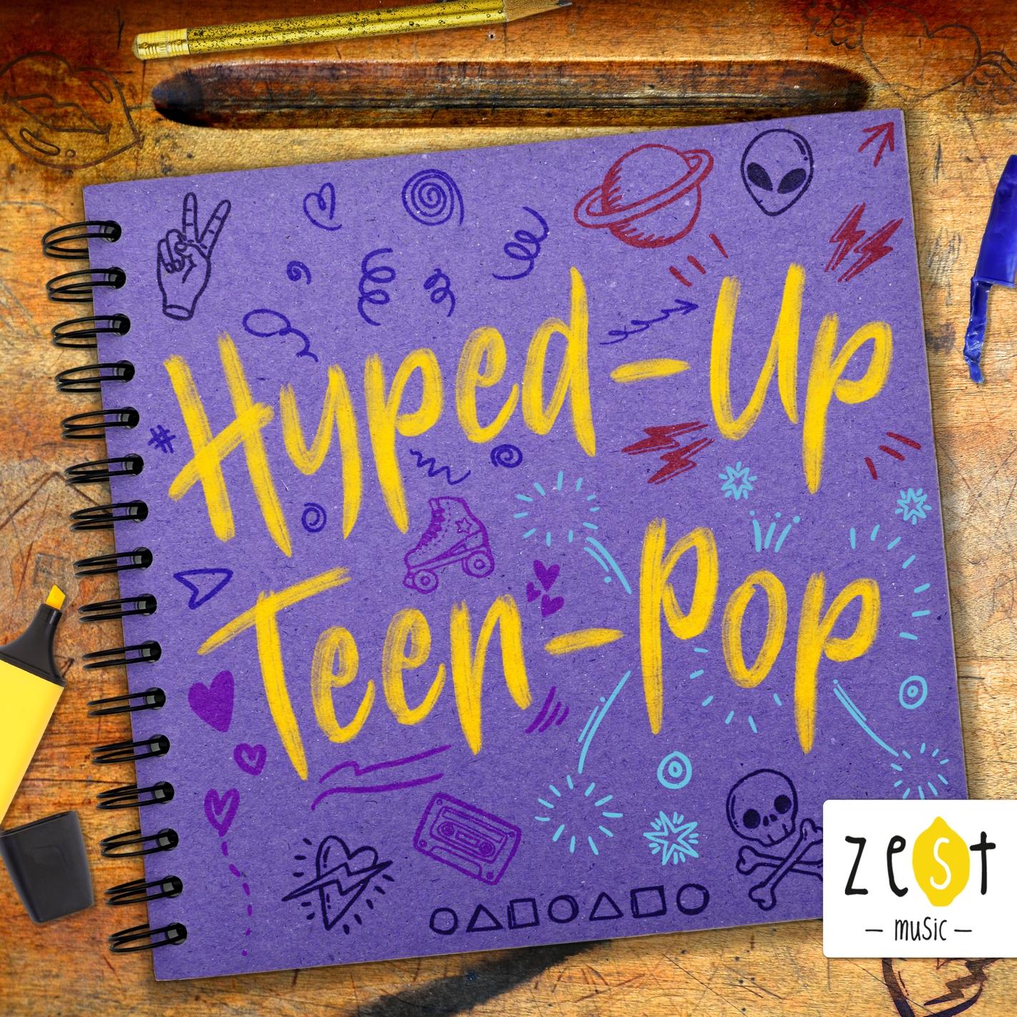 Hyped Up Teen Pop